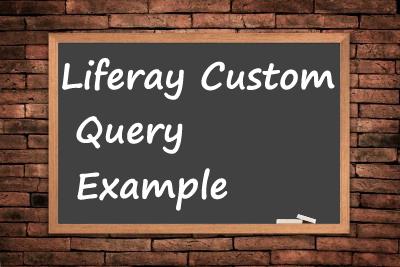 Liferay-Custom-Query-Example