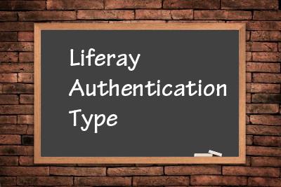 liferay-authentication-type